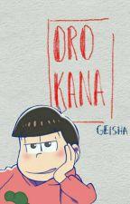 Orokana!  [Reader & Los Matsuno] by _GEISHA_