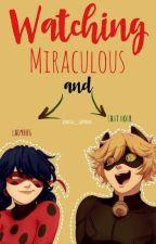 "Watching Miraculous Ladybug [LATINO] (Actualizaciones Lentas :""v) by kimita__ladynoir"