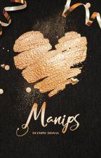Manips ϟ ABIERTO by OlympicDiosas