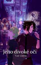 Jeho divoké oči  -Omegaverse- by Onishiro040699