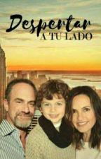 DESPERTAR A TU LADO by BrenditaEspinozaMend
