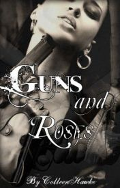Guns and Roses by ColleenHawke