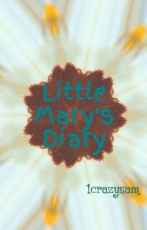 Little Mary's Diary by 1crazysam