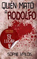 ¿Quién mató a Rodolfo? by camaradaarlette
