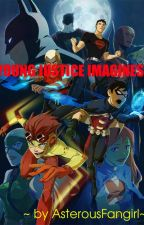 Young Justice Imagines by AsterousFangirl
