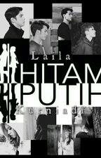 HITAM-PUTIH by LailaKurniadi
