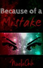 Because of a Mistake | Boa2 | KotLC Fanfic [UNDER MAJOR EDITING] by NuelaChik