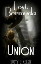 Lost Bermuda: Union by DustyPPHD