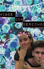 Amigos con derecho (Nachoela) by nachoelaygiuliano