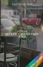MERRY CHRISTMAS, JOSH by FAlRLYLOCAL