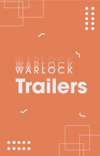 Warlock Trailers [Cerrado]