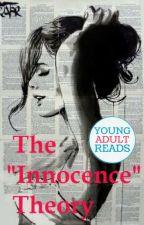 """The innocence"" theory by SophiaNuman"