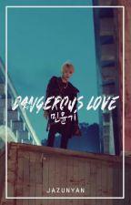 dangerous love // myg // #wattys2017 by jazunyan