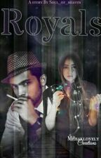 manan ss- The Royals 18+ by soul_rest_in_peace
