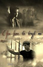 You have to trust me (Malec) // Wattys2017 by xYusukix