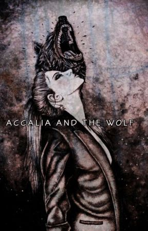 Accalia and The Wolf (Rewritting) by Little-Written-Soul