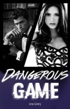 Dangerous Game by _Mrs_Wild_