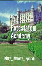 Potestatem Academy by Kitty_Melody_Sparkle