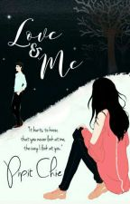 Love & Me (Serial You & Me 2) by Pipit_Chie
