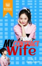 My Contract Wife  by cathe_angel