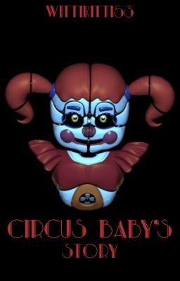 Circus Baby S Story Kennedy Chamberlain Wattpad