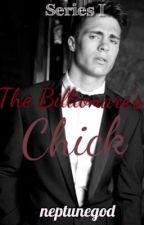 The Billionare's Chick by neptunegod