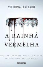 A Rainha Vermelha - Victoria Aveyard by yngrid_alencar