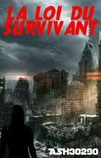 La loi du survivant by forgetmeyou
