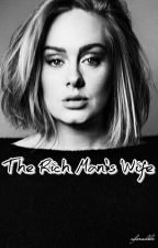 The Rich Man's Wife by aforadele