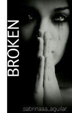 Broken by sabrinaaa_aguilar
