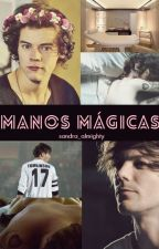 Manos Mágicas - Novela (Larry Stylinson) by SandraSanz9