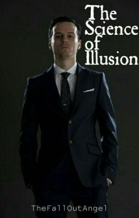 The Science of Illusion || Moriarty x Reader Fanfic by MoriartysProdigy