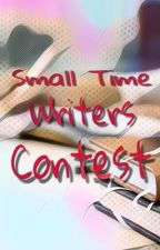 Small Time Writers Contest  by HappyKawaiiYellow