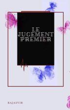 Le jugement premier by Rajasvir