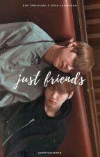 just friends • taekook by sappyshipper