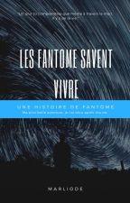 Les Fantômes Savent Vivre by Marliode