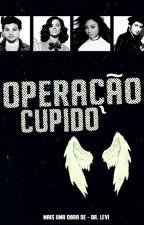 ➸ operação cupido ➹ by DRLevi