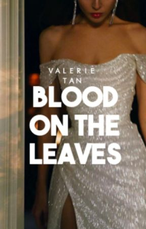 BLOOD ON THE LEAVES by khalidvibes