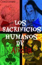 Los sacrificios humanos de Alicia en Konoha by camilita4045