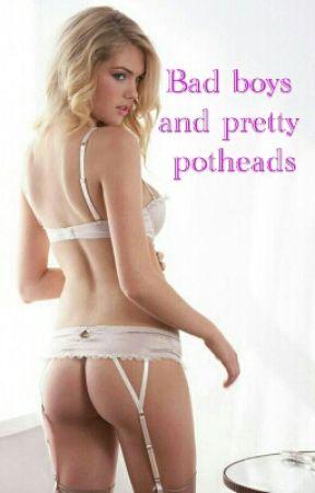 Sexy potheads