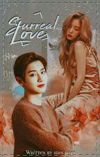 SURREAL LOVE   Park Chanyeol FF by hun-baek