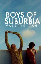 BOYS OF SUBURBIA [boy x boy] [Wattys 2018] by khalidvibes