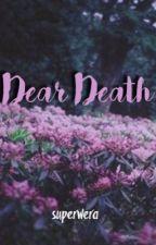 Dear Death by lonethorne