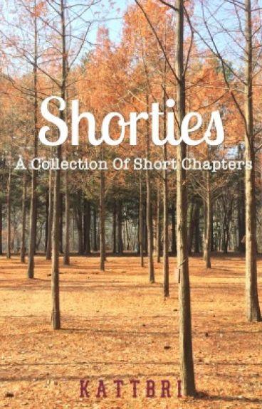 Shorties by kattbri