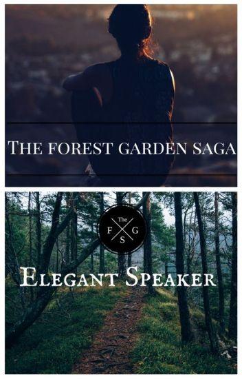 The Forest Garden Saga Lesley CheVaughn Wattpad
