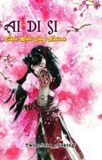 (REPOST) AI DI SI # cinta mati sang kaisar by twoprince_oneking