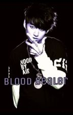 Blood dealer [Vkook] by Lunaticyoongi