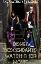 Descendants~Watch their movie (ON HOLD)-sorry by AndreaTheVeryBadCat