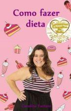 Como fazer dieta by carolinefactum