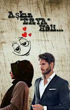 """Aşkın """"ERYA"""" Hâli... by GBEYZA_46"""